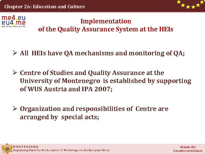 Chapter 26: Education and Culture Implementation of the Quality Assurance System at the HEIs