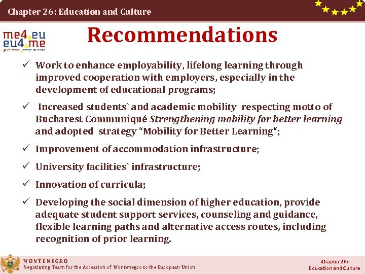 Chapter 26: Education and Culture Recommendations ü Work to enhance employability, lifelong learning through