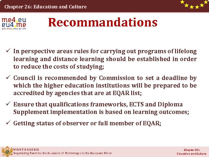 Chapter 26: Education and Culture Recommandations ü In perspective areas rules for carrying out