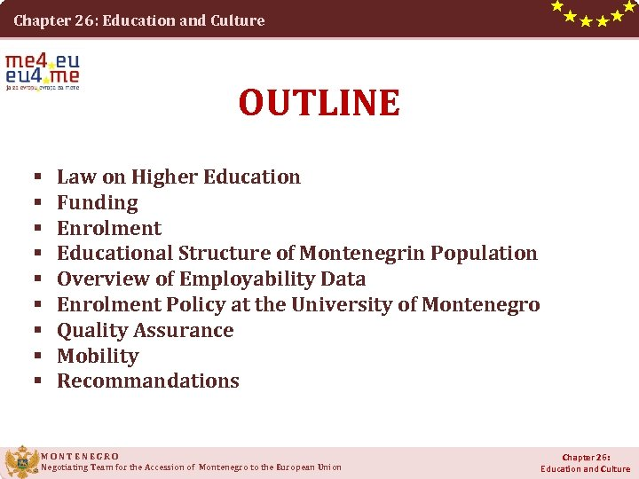 Chapter 26: Education and Culture OUTLINE § § § § § Law on Higher