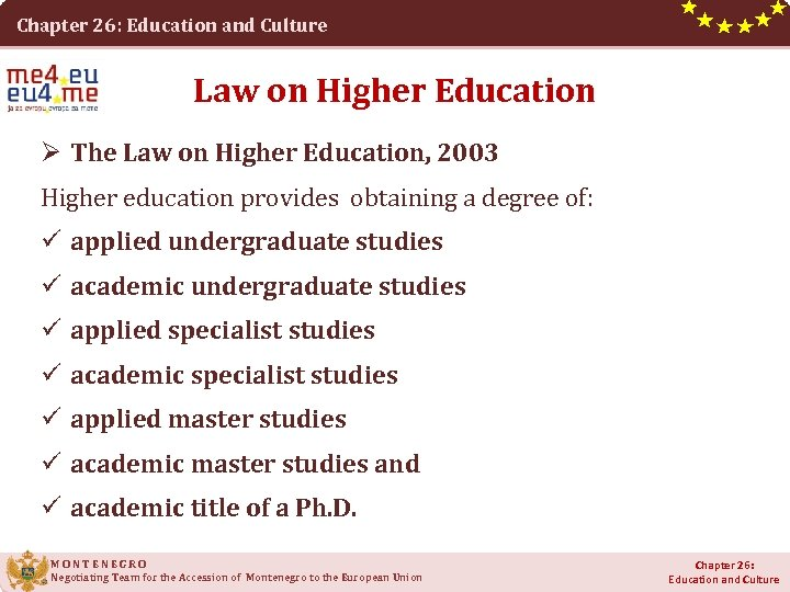 Chapter 26: Education and Culture Law on Higher Education Ø The Law on Higher