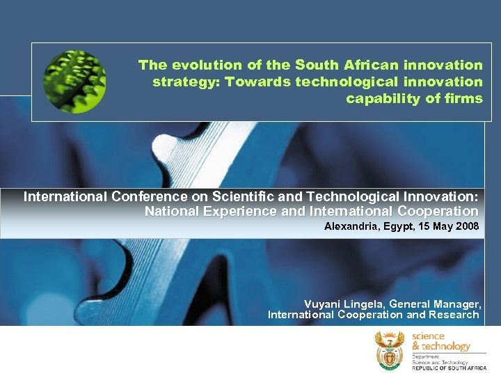 The evolution of the South African innovation strategy: Towards technological innovation capability of firms