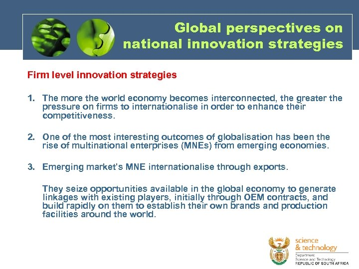 Global perspectives on national innovation strategies Firm level innovation strategies 1. The more the