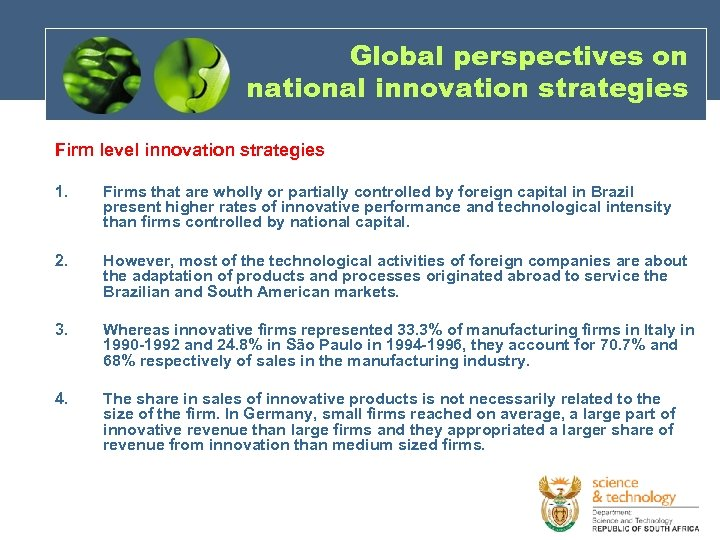 Global perspectives on national innovation strategies Firm level innovation strategies 1. Firms that are