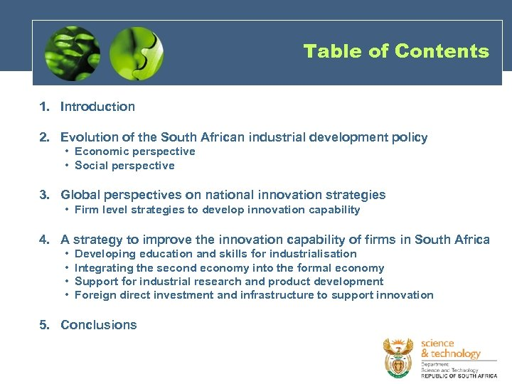 Table of Contents 1. Introduction 2. Evolution of the South African industrial development policy