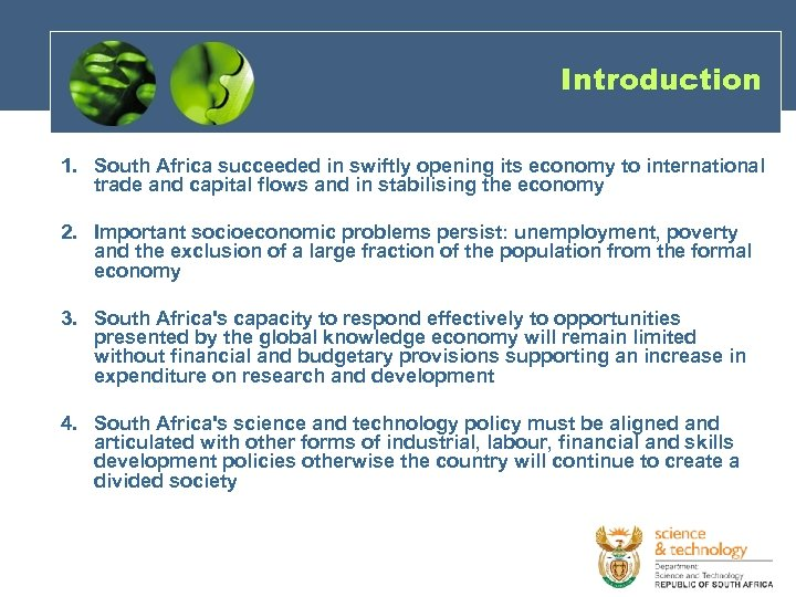 Introduction 1. South Africa succeeded in swiftly opening its economy to international trade and
