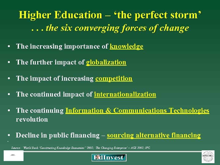 Higher Education – 'the perfect storm' . . . the six converging forces of
