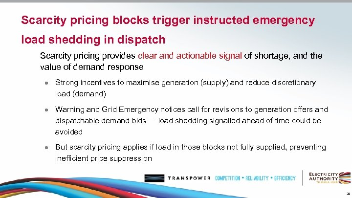 Scarcity pricing blocks trigger instructed emergency load shedding in dispatch Scarcity pricing provides clear