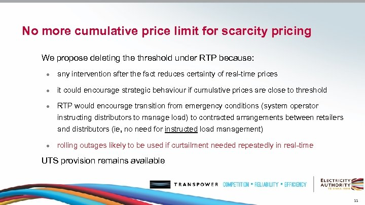 No more cumulative price limit for scarcity pricing We propose deleting the threshold under