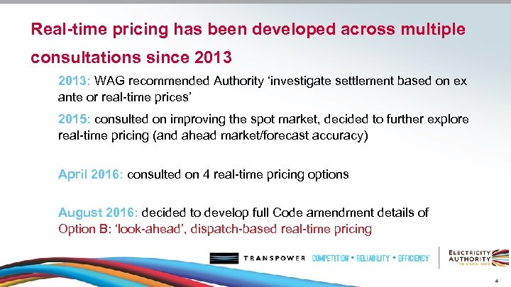 Real-time pricing has been developed across multiple consultations since 2013: WAG recommended Authority 'investigate