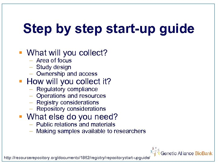 Step by step start-up guide § What will you collect? – Area of focus