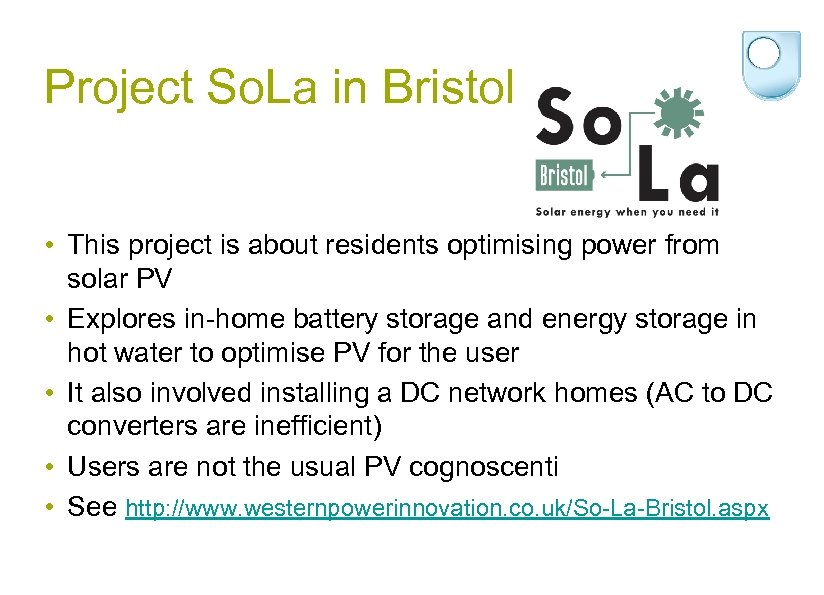 Project So. La in Bristol • This project is about residents optimising power from