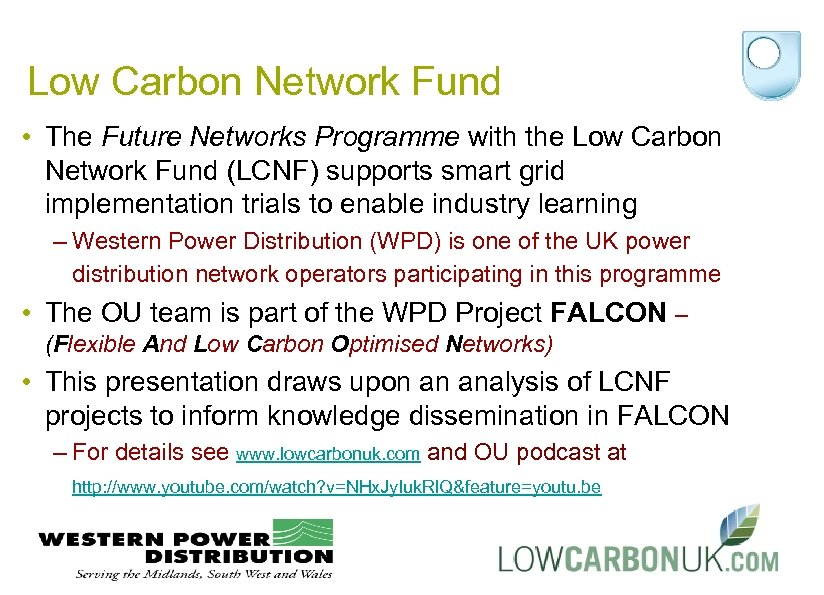 Low Carbon Network Fund • The Future Networks Programme with the Low Carbon Network