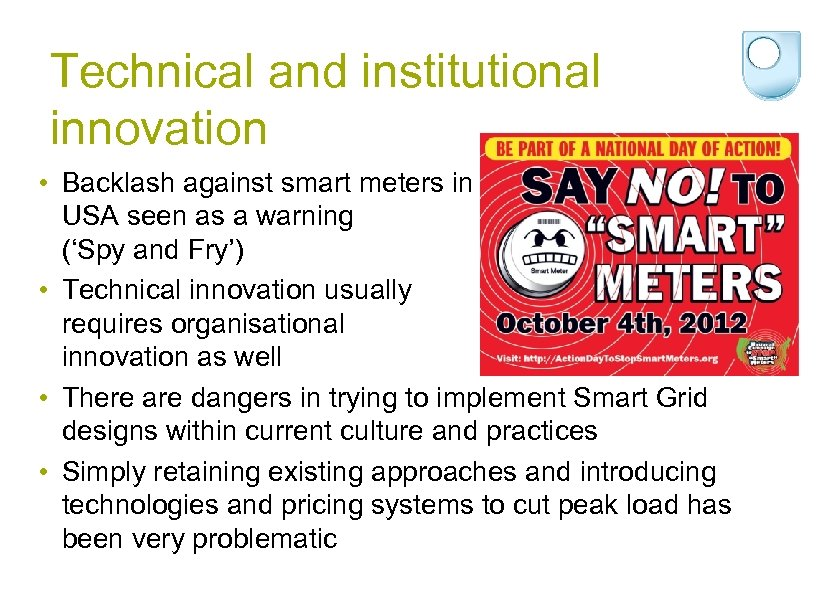 Technical and institutional innovation • Backlash against smart meters in USA seen as a