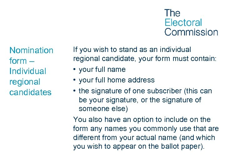 Nomination form – Individual regional candidates If you wish to stand as an individual