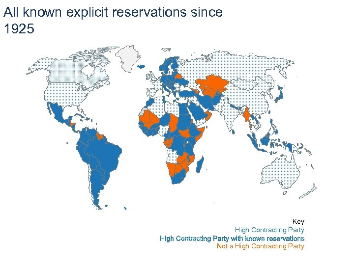 All known explicit reservations since 1925 Key High Contracting Party Not a High Contracting