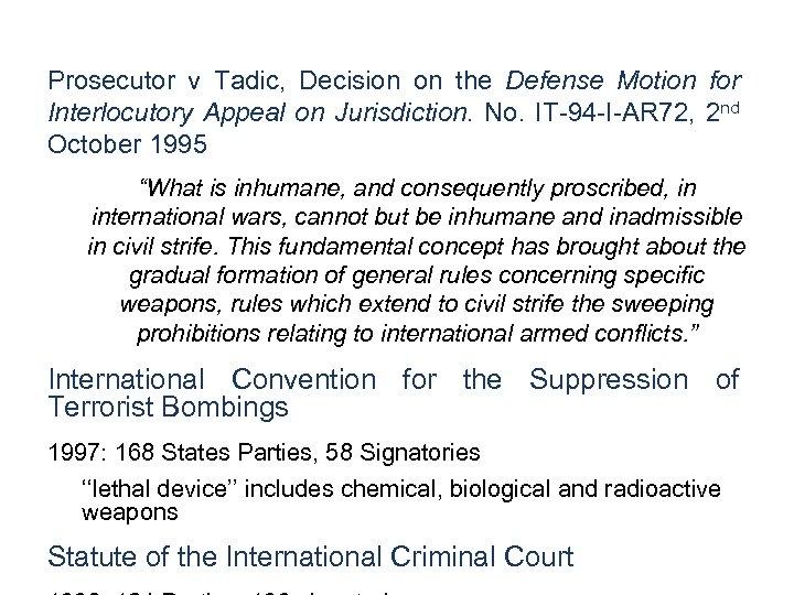 Prosecutor v Tadic, Decision on the Defense Motion for Interlocutory Appeal on Jurisdiction. No.