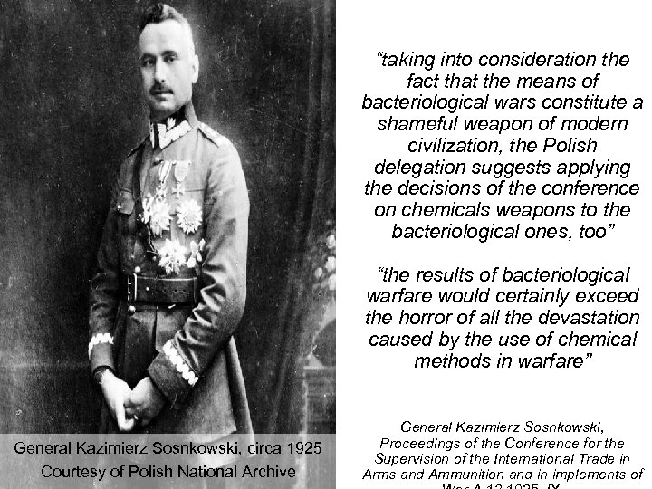 """""""taking into consideration the fact that the means of bacteriological wars constitute a shameful"""