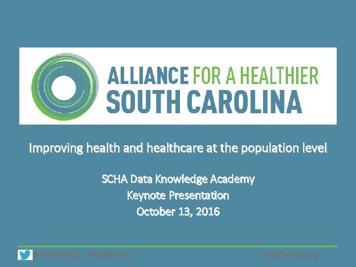 Improving health and healthcare at the population level SCHA Data Knowledge Academy Keynote Presentation