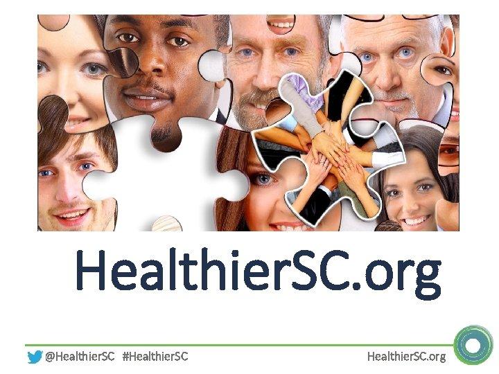 Healthier. SC. org @Healthier. SC #Healthier. SC. org