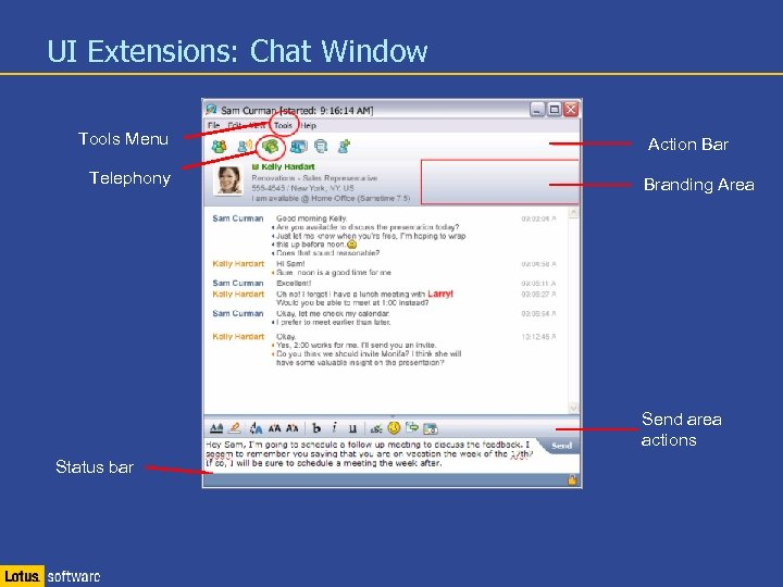 UI Extensions: Chat Window Tools Menu Telephony Action Bar Branding Area Send area actions