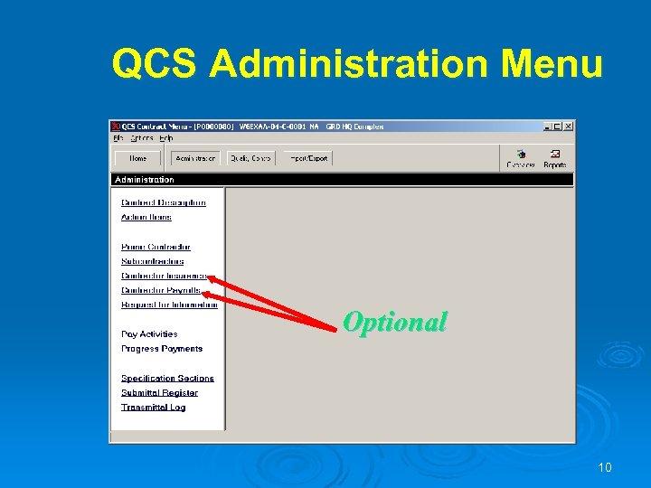 QCS Administration Menu Optional 10