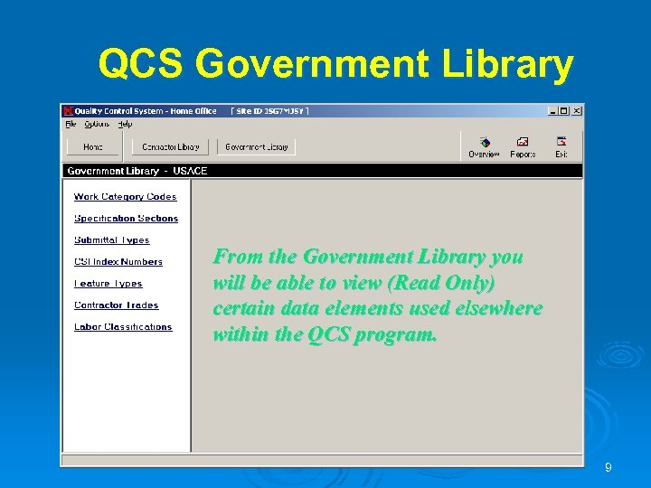 QCS Government Library From the Government Library you will be able to view (Read