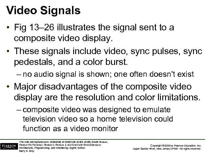 Video Signals • Fig 13– 26 illustrates the signal sent to a composite video