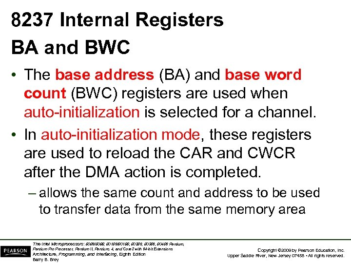 8237 Internal Registers BA and BWC • The base address (BA) and base word
