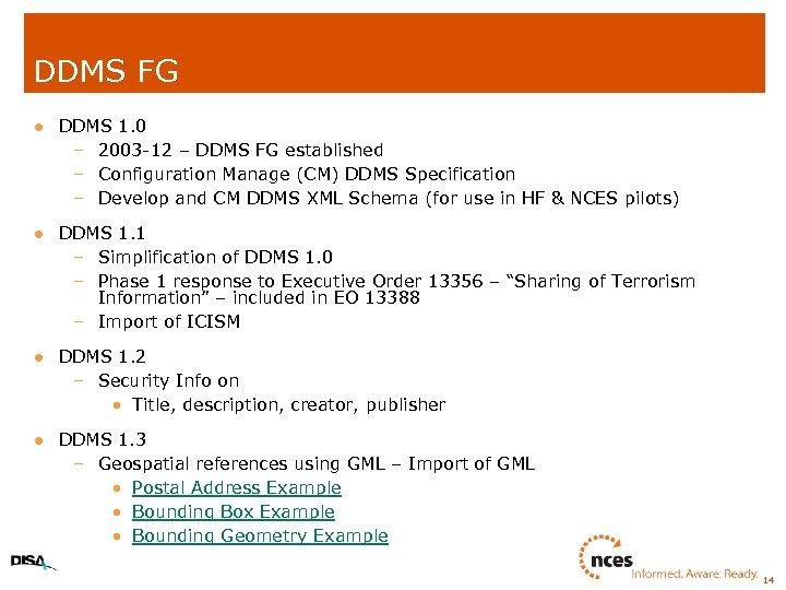 DDMS FG l DDMS 1. 0 – 2003 -12 – DDMS FG established –