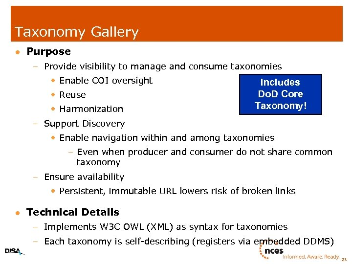 Taxonomy Gallery l Purpose – Provide visibility to manage and consume taxonomies • Enable