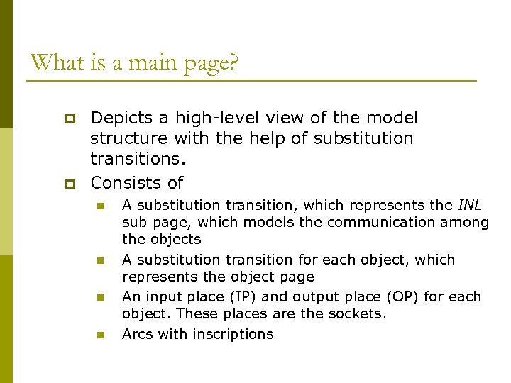 What is a main page? p p Depicts a high-level view of the model