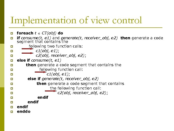 Implementation of view control p p p p p foreach t CT(obj) do if