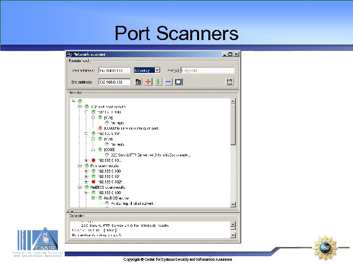 Port Scanners Copyright © Center for Systems Security and Information Assurance