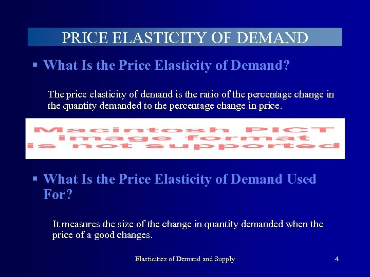 PRICE ELASTICITY OF DEMAND § What Is the Price Elasticity of Demand? The price