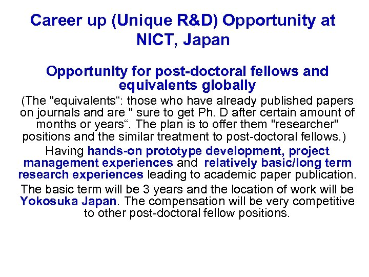 Career up (Unique R&D) Opportunity at NICT, Japan Opportunity for post-doctoral fellows and equivalents