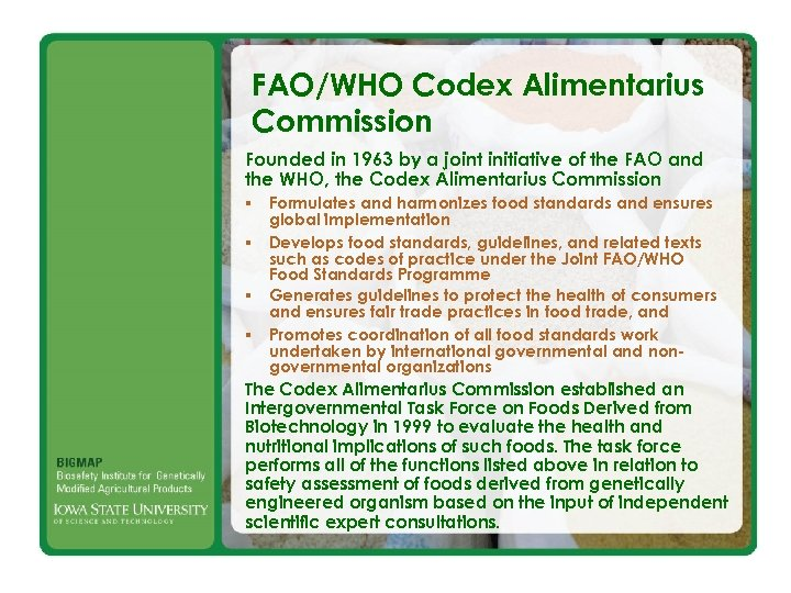 FAO/WHO Codex Alimentarius Commission Founded in 1963 by a joint initiative of the FAO
