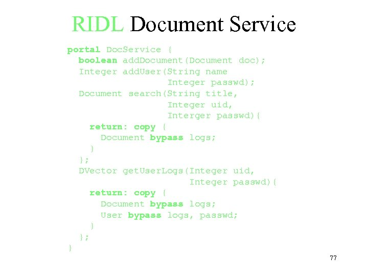 RIDL Document Service portal Doc. Service { boolean add. Document(Document doc); Integer add. User(String