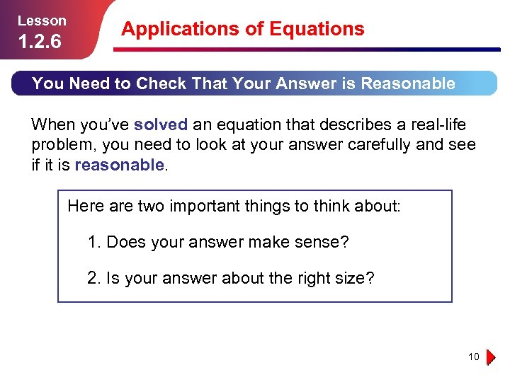 Lesson 1. 2. 6 Applications of Equations You Need to Check That Your Answer