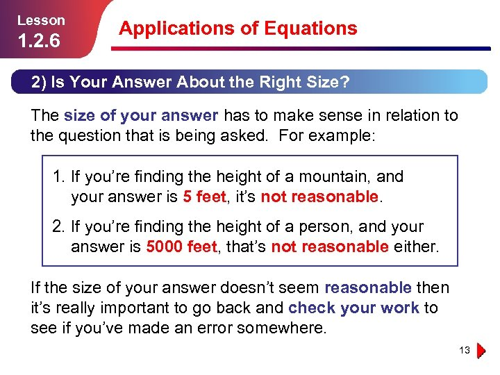 Lesson 1. 2. 6 Applications of Equations 2) Is Your Answer About the Right