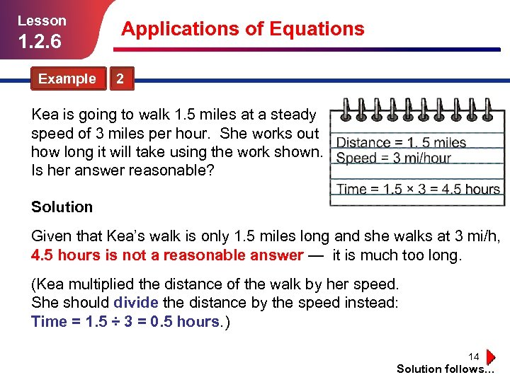 Lesson 1. 2. 6 Applications of Equations Example 2 Kea is going to walk