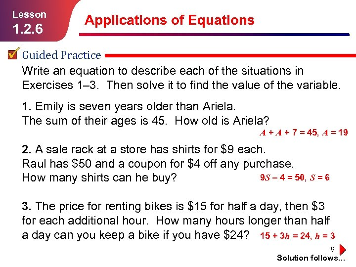 Lesson 1. 2. 6 Applications of Equations Guided Practice Write an equation to describe