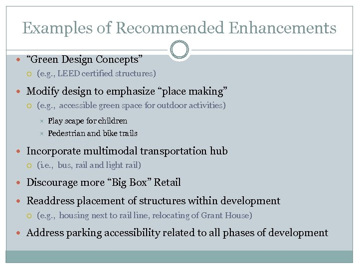 """Examples of Recommended Enhancements """"Green Design Concepts"""" (e. g. , LEED certified structures) Modify"""