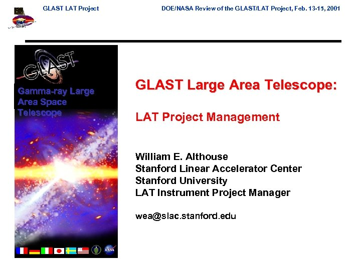 GLAST LAT Project Gamma-ray Large Area Space Telescope DOE/NASA Review of the GLAST/LAT Project,