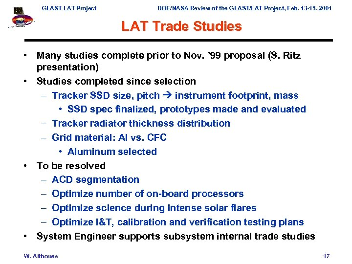 GLAST LAT Project DOE/NASA Review of the GLAST/LAT Project, Feb. 13 -15, 2001 LAT