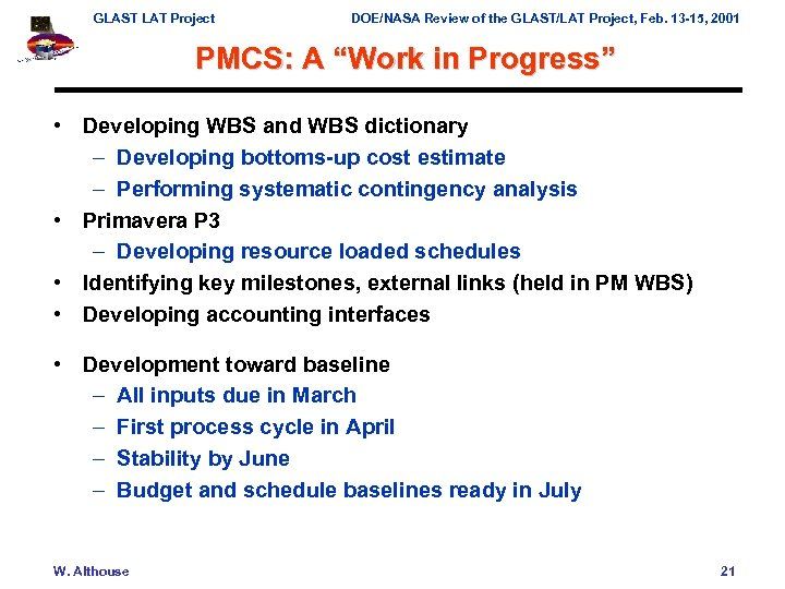 GLAST LAT Project DOE/NASA Review of the GLAST/LAT Project, Feb. 13 -15, 2001 PMCS: