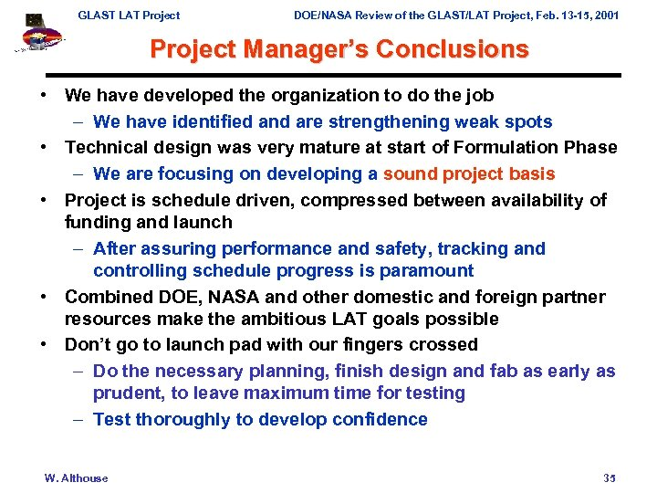 GLAST LAT Project DOE/NASA Review of the GLAST/LAT Project, Feb. 13 -15, 2001 Project