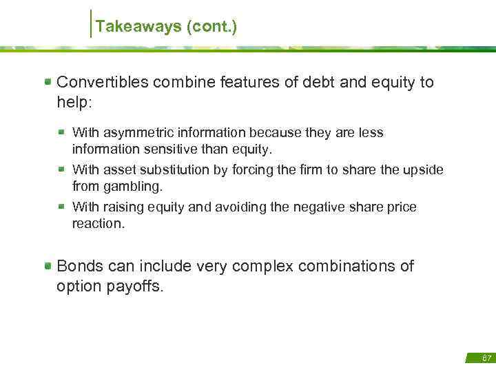 debt vs equity and asymmetric information a Equity: equity funds are considered risky as compared to debt funds equity securities are volatile by nature and are sensitive to economic factors such as inflation, tax rates, currency fluctuations, bank policies etc thus any change in market prices will have a corresponding impact on the net asset.