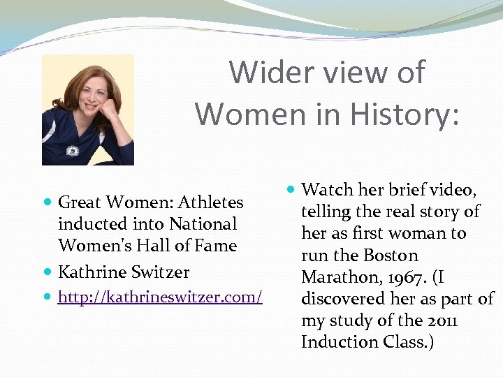 Wider view of Women in History: Great Women: Athletes inducted into National Women's Hall