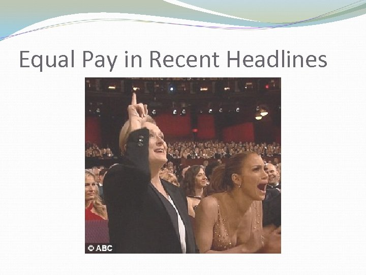 Equal Pay in Recent Headlines
